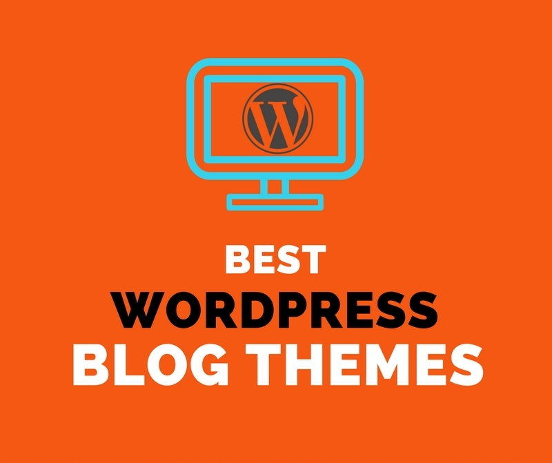 6 Best WordPress Blog Themes